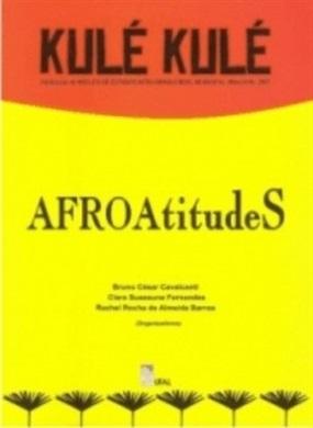 Kulé Kulé: AFROAtitudes