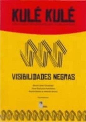 Kulé Kulé: Visibilidades Negras