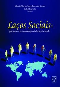 Laços sociais: por uma epistemologia da hospitalidade