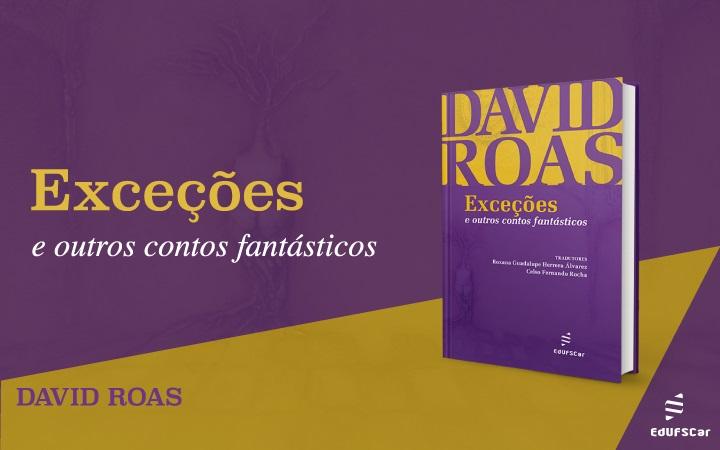 Lançamento é obra traduzida do escritor espanhol David Roas