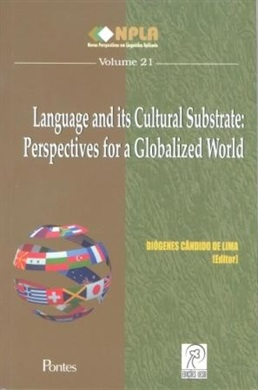 Language and its Cultural Substrate: Perspectives for a Globalized World