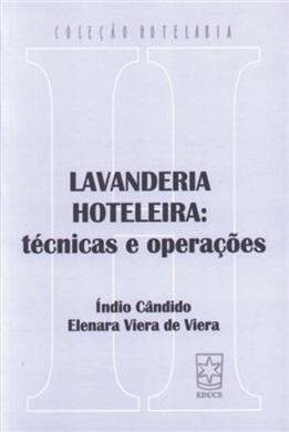 Lavanderia hoteleira: técnicas e operações