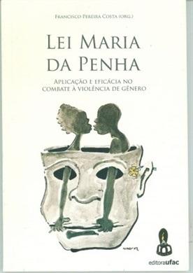 Lei Maria da Penha: aplicação e combate à violência de gênero