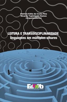 LEITURA E TRANSDISCIPLINARIDADE - linguagens em múltiplos olhares