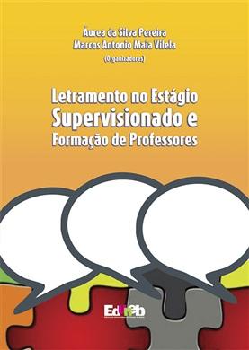 LETRAMENTO NO ESTÁGIO SUPERVISIONADO E FORMAÇÃO DE PROFESSORES