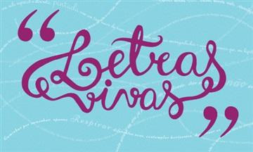 Letras Vivas – 'Interpretação' por Eduardo Rosa