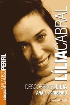Lília Cabral (Coleção Aplauso - Perfil)