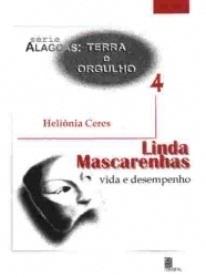 Linda Mascarenhas: vida e desempenho
