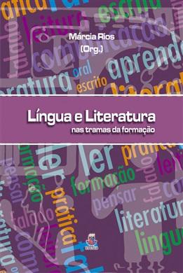LÍNGUA E LITERATURA - Nas tramas da formação