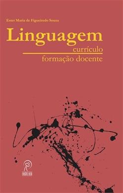 Linguagem: currículo e formação docente