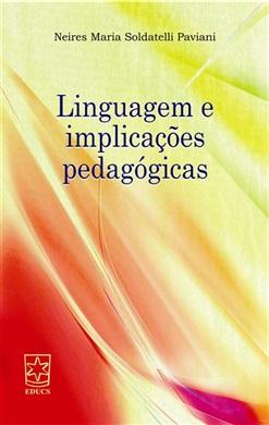 Linguagem e implicações pedagógicas
