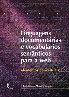 Linguagens documentárias e vocabulários semânticos para a web: elementos conceituais