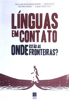 Línguas em Contato - Onde estão as fronteiras?