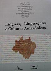 Línguas, linguagens e culturas amazônicas