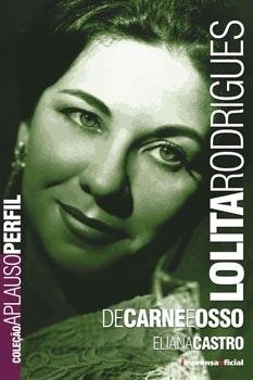 Lolita Rodrigues (Coleção Aplauso - Perfil)