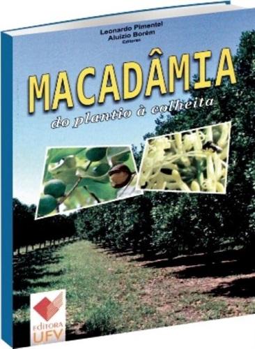Macadâmia do Plantio à Colheita