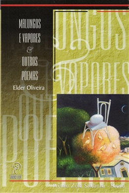Malungos e Vapores & Outros Poemas