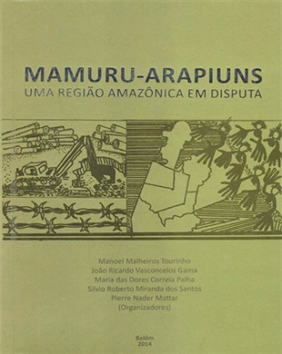 MAMURU-ARAPIUNS UMA REGIÃO AMAZÔNICA EM DISPUTA