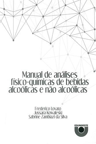 Manual de análises físico-químicas de bebidas alcoólicas e não alcoólicas