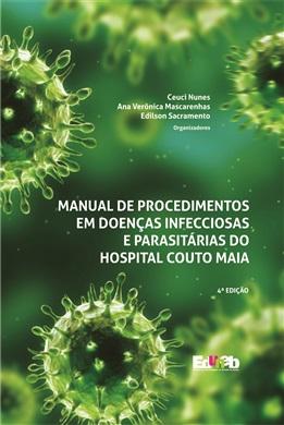 MANUAL DE PROCEDIMENTOS EM DOENÇAS INFECCIOSAS E PARASITÁRIAS DO HOSPITAL COUTO MAIA 4ª ed