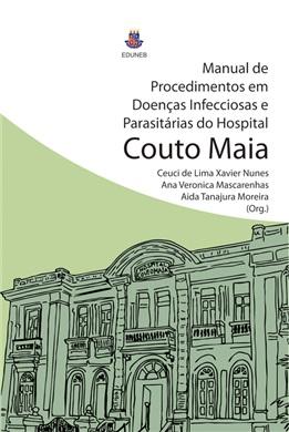 MANUAL DE PROCEDIMENTOS EM DOENÇAS INFECCIOSAS E PARASITÁRIAS DO HOSPITAL COUTO MAIA