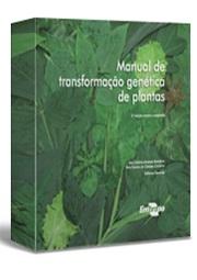 Manual de transformação genética de plantas, 2ª Edição