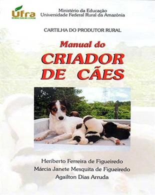 MANUAL DO CRIADOR DE CÃES  (2004)