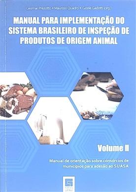 Manual para implementação do Sistema Brasileiro de Inspeção de Produtos de Origem Animal - Volume II