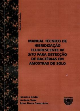 Manual técnico de hibridização fluorescente in situ para detecção de bactérias em amostras de solo