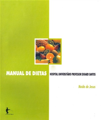 Manual de dietas no Hospital Universitário Professor Roberto Santos