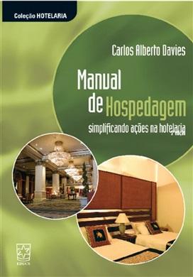 Manual de hospedagem: simplificando ações na hotelaria