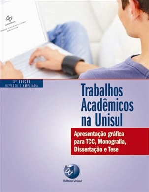 Manual de trabalhos acadêmicos (revista e ampliada 3ª edição)