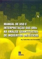 Manual de uso e interpretação das DRIs na análise quantitativa de inquéritos dietéticos