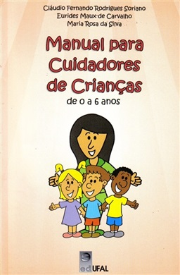 Manual para cuidadores de crianças de 0 a 6 anos