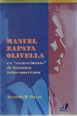 """Manuel Zapata Olivella e o """"escurecimento da literatura latino-americana"""""""