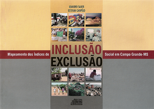 Mapeamento dos Índices de Inclusão/Exclusão Social em Campo Grande – MS