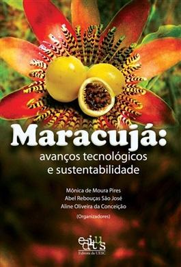 Maracujá: avanços tecnológicos e sustentabilidade
