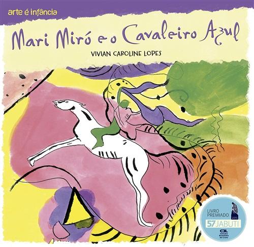 Mari Miró e o cavaleiro azul