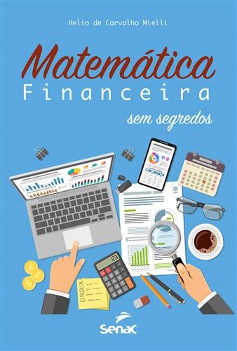 Matemática financeira sem segredo
