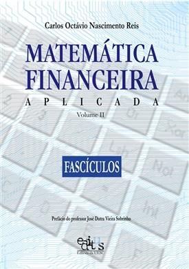 Matemática Financeira Aplicada vol. 2 (Fascículos)