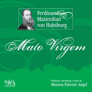Mato virgem - Box com 3 volumes