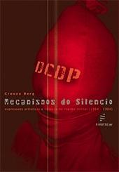 Mecanismos do silêncio: expressões artísticas e censura no regime militar (1964-1984)