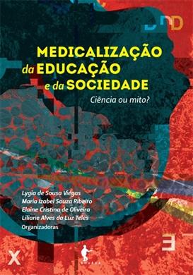 Medicalização da educação e da sociedade