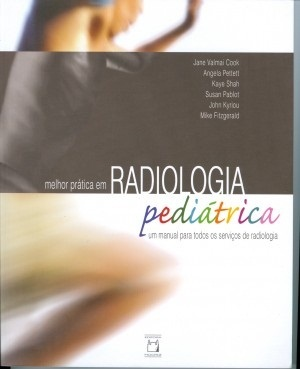Melhor Prática em Radiologia Pediátrica