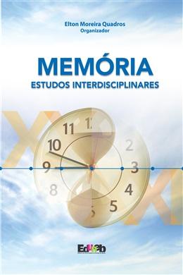 Memória: estudos interdisciplinares