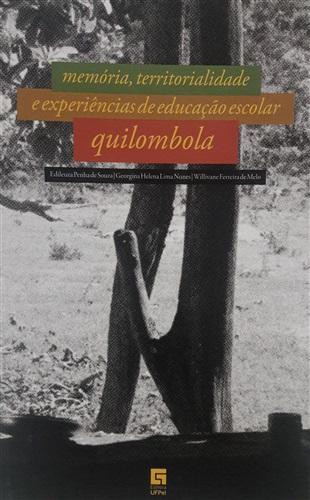Memória, territorialidade e experiências de educação escolar quilombola