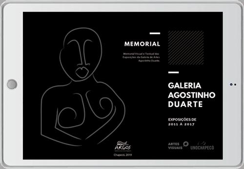 Memorial visual e textual das exposições da Galeria de Artes Agostinho Duarte: exposições de 2011 a 2017