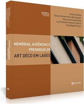 Memórias, ausências e presenças do art déco em Lages