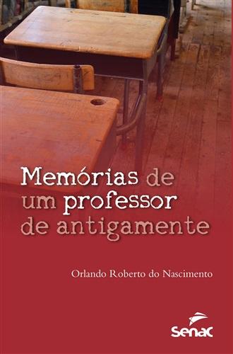 Memórias de um professor de antigamente