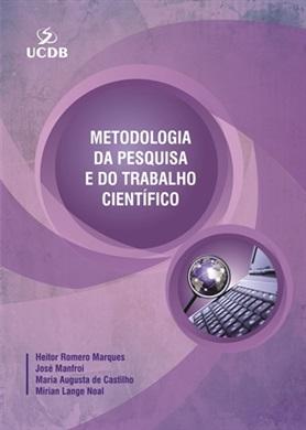Metodologia da pesquisa e do trabalho científico (4.ed)